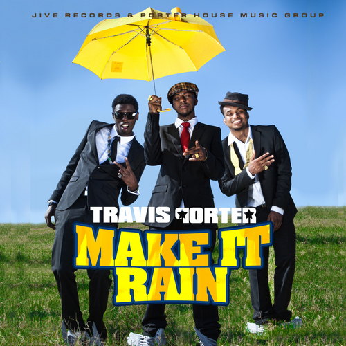 [Image: Travis_Porter_Make_It_Rain_the_Mixtape-front-large.jpg]